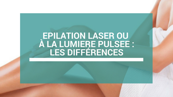 epilation laser ou lumiere pulsee que choisir